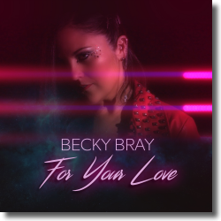Cover: Becky Bray - For Your Love