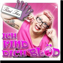 Cover: Tini Tus - Ich find Dich blöd