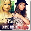 Cover:  Marry - Ohne Dich (Reloaded)