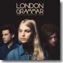 Cover: London Grammar - Truth Is A Beautiful Thing