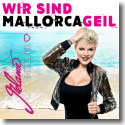 Cover: Melanie Müller - Wir sind Mallorcageil