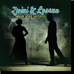 Cover: Zwini & Lysann - Nur ein Wort