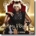 Cover: Mary J. Blige - Strength Of A Woman