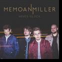 Cover: Memo an Miller - Neues Glück