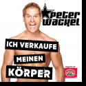 Cover: Peter Wackel - Ich verkaufe meinen Körper