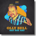 Cover:  Olly Bell - Say Say Say
