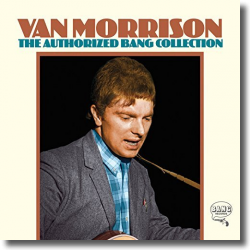 Cover: Van Morrison - The Authorized Bang Collection