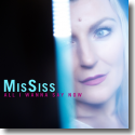 Cover:  MissSiss - All I Wanna Say Now