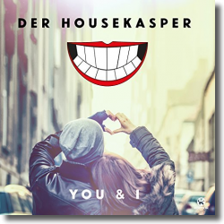 Cover: Der HouseKaspeR - You & I