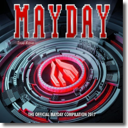 Cover: Mayday 2017 - True Rave - Various Artists