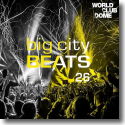 Cover: Big City Beats Vol. 26 (World Club Dome 2017 Edition) - Various Artists