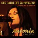 Cover: Antonia aus Tirol - Der Raum des Schweigens (The Sound of Silence)