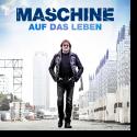 Cover:  Maschine - Auf das Leben