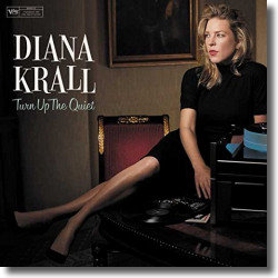 Cover: Diana Krall - Turn Up The Quiet