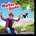 Markus Becker - Du musst vom Himmel gefallen sein