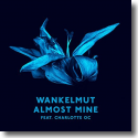 Cover:  Wankelmut feat. Charlotte OC - Almost Mine