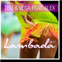 Cover: TbO & Vega feat. AleX - Lambada 2k17