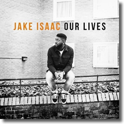 Cover: Jake Isaac - Our Lives