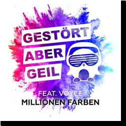 Cover: Gestört aber GeiL feat. Voyce - Millionen Farben