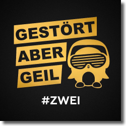 Cover: Gestört aber GeiL - #Zwei