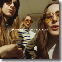 Cover: HAIM - Something To Tell You