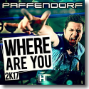 Cover: Paffendorf - Where Are You 2k17