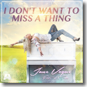 Cover: Jane Vogue feat. Latoya - I Don't Want To Miss A Thing