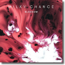 Cover: Milky Chance - Blossom