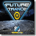 Cover:  Future Trance 80 - Various Artists