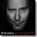 Cover:  Pete Lynch - Kill The Monster