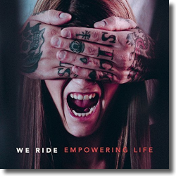 Cover: We Ride - Empowering Life