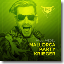 Cover: Willi Wedel - Mallorca Party Krieger