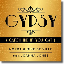 Cover: Norda & Mike de Ville feat. Joanna Jones - Gypsy (Catch Me If You Can)