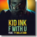 Cover:  Kid Ink feat. Ty Dolla $ign - F With U