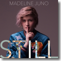 Cover: Madeline Juno - Still