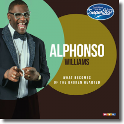 Cover: Alphonso Williams - What Becomes Of The Broken Hearted