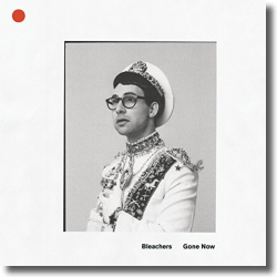 Cover: Bleachers - Gone Now