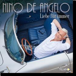 Cover: Nino De Angelo - Liebe für immer