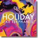 Cover:  Like Elephants - Holiday