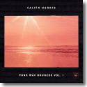 Cover: Calvin Harris - Funk Wav Bounces Vol. 1