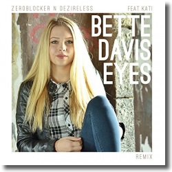 Cover: zeroblocker n deZireless feat. Kati - Bette Davis Eyes