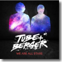 Cover:  Tube & Berger - We Are All Stars