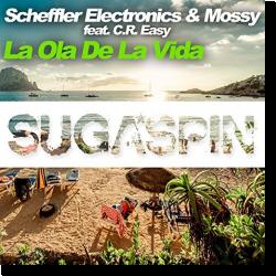 Cover: Scheffler Electronics & Mossy feat. C.R. Easy - La Ola De La Vida