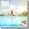 Cover:  Indy Lopez - I Say Yeah!