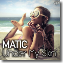 Cover:  MATIC feat. Morano - Under My Skin