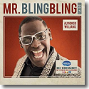 Cover:  Alphonso Williams - Mr. Bling Bling Classics
