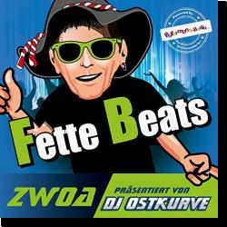 Cover: Fette Beats Zwoa (Präsentiert von DJ Ostkurve) - Various Artists