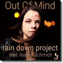 Cover: Rain Down Project feat. Isabell Schmidt - Out Of Mind