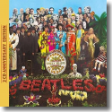 Cover: The Beatles - Sgt. Pepper's Lonely Hearts Club Band (Anniversary Edition)