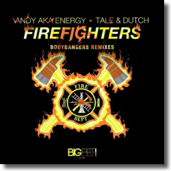 Cover: Andy aka Energy x Tale & Dutch - Firefighters